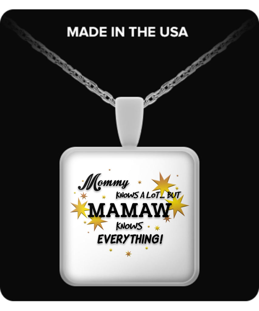 Mamaw Knows Everything Necklace - Mamaw Necklace - TeeAmazing