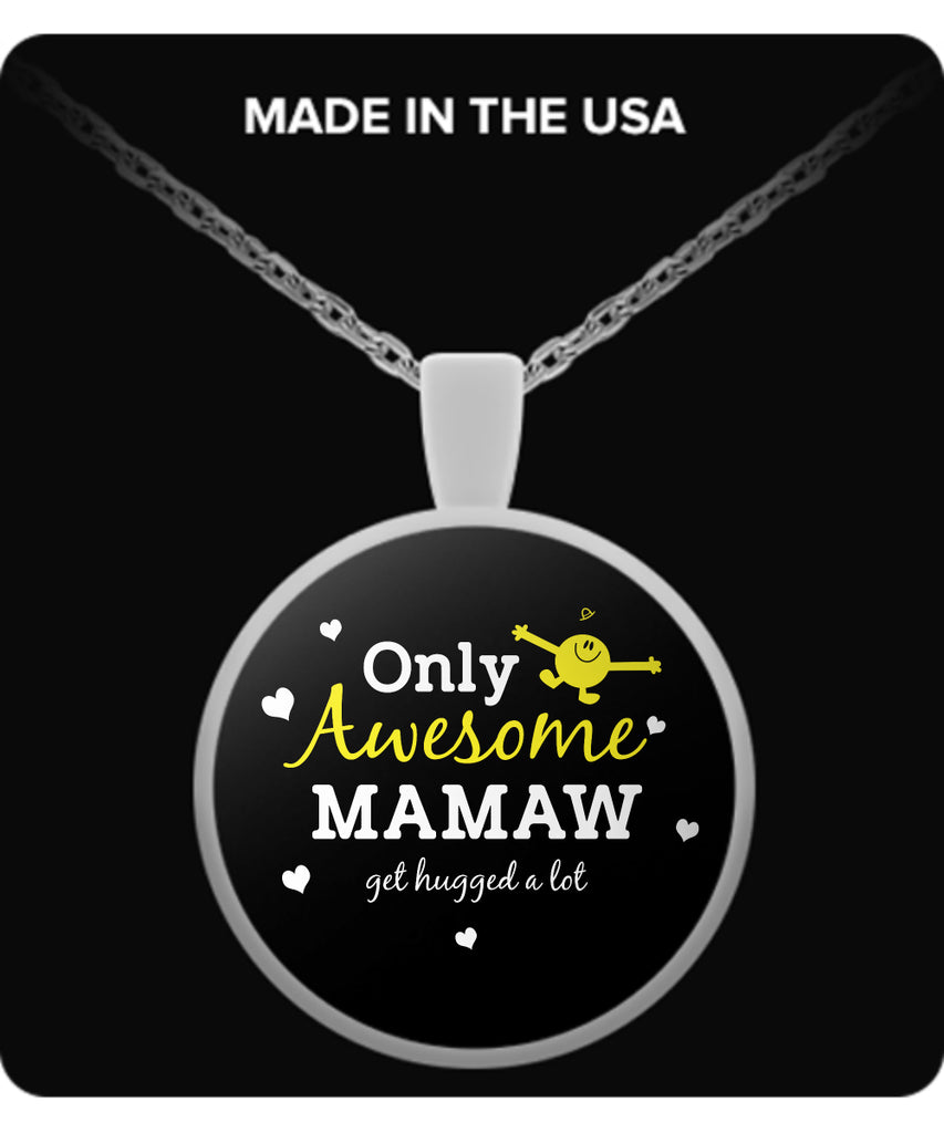 Only Awesome Mamaw Get Hugged A Lot Necklaces & Pendants - Grandma Necklaces - TeeAmazing
