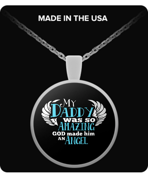 My Daddy Was So Amazing Necklaces & Pendants - Dad Necklaces - TeeAmazing - 2