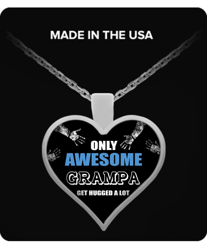 Only Awesome Grampa Get Hugged A Lot Necklaces & Pendants - Grandpa Necklaces - TeeAmazing