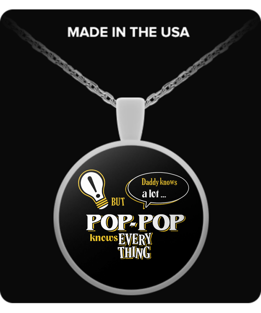 Pop-Pop Knows More Necklace - Pop-Pop Necklace - TeeAmazing