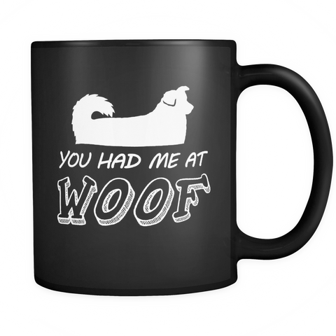 You Had Me At Woof Mugs & Coffee Cups - Australian Shepherd Dog Coffee Mugs - TeeAmazing - 1