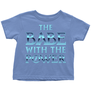The Babe With The Power Toddler T Shirts - Labyrinth Shirts - TeeAmazing