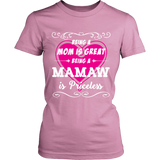 Being Mamaw Mom Is Priceless T-Shirt - Mamaw Shirt - TeeAmazing