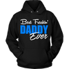 Best Freakin' DADDY Ever T Shirts, Tees & Hoodies - Dad Shirts - TeeAmazing - 7