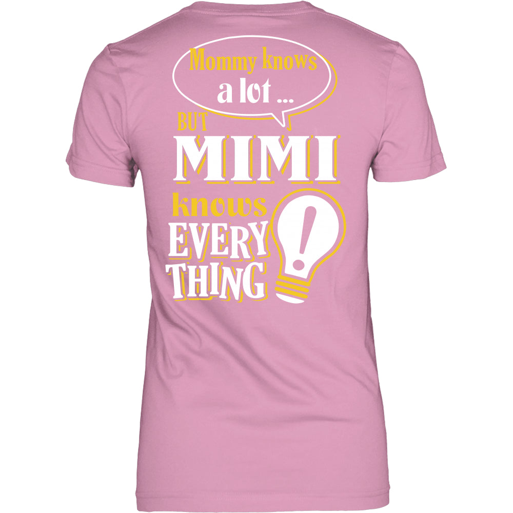 MiMi Knows More T-Shirt -  MiMi Shirt - TeeAmazing