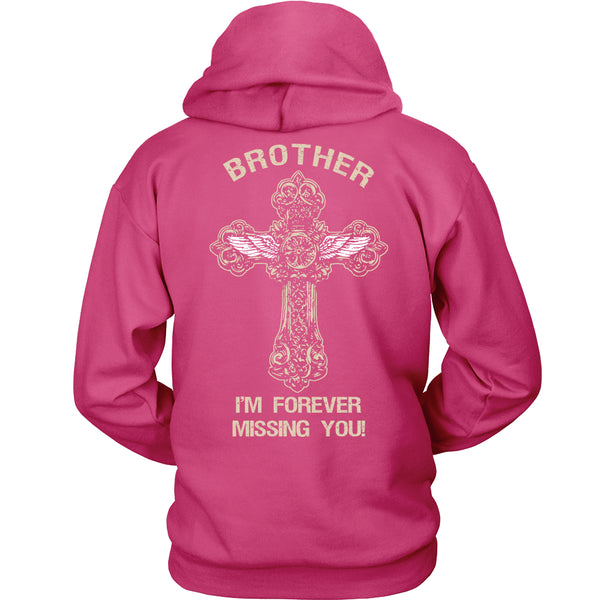 I'm Forever Missing You! Brother T-Shirt - Family Shirt - TeeAmazing - 8