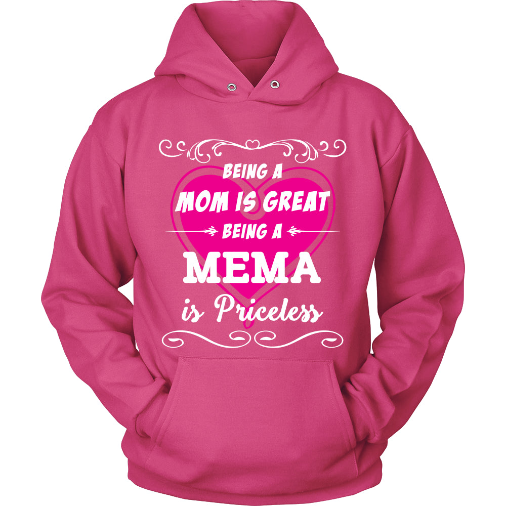 Being Mema Mom Is Priceless T-Shirt - Mema Shirt - TeeAmazing