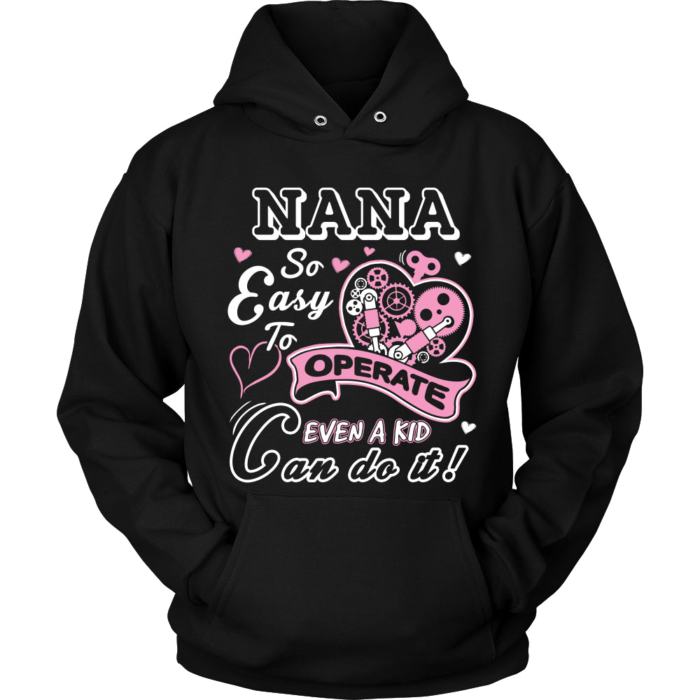 Nana So Easy to Operate T-Shirt - Nana Shirt - TeeAmazing