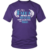 My Daddy Was So Amazing T Shirts, Tees & Hoodies - Dad Shirts - TeeAmazing