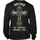 I'm Forever Missing You! Mom T-Shirt - Family Shirt - TeeAmazing