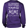 Happiness is Being MiMi T-Shirt - MiMi Shirt - TeeAmazing - 14