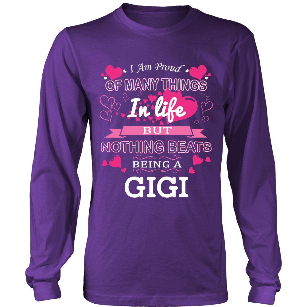 Nothing Beats Being a GiGi T-Shirt - GiGi Shirt - TeeAmazing