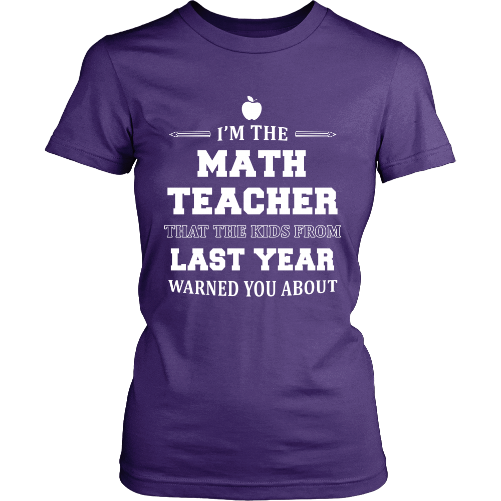 I'm The Math Teacher T-Shirt - Math Teacher Shirt - TeeAmazing
