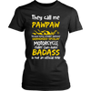 They Call Me Pawpaw Motorcycle T-Shirt - Pawpaw Motorcycle Shirt - TeeAmazing - 9