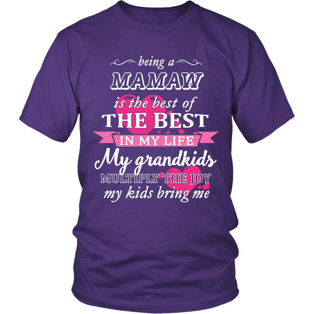 Being a Mamaw Is The Best T-Shirt - Mamaw Shirt - TeeAmazing