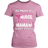Mamaw is The Way Cooler Nurse T-Shirt - Mamaw Shirt - TeeAmazing - 11