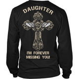 I'm Forever Missing You! Daughter T-Shirt - Family Shirt - TeeAmazing