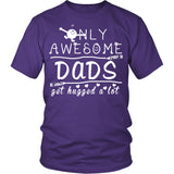 Only Awesome Dads Get Hugged A Lot T Shirts, Tees & Hoodies - Grandpa Shirts - TeeAmazing