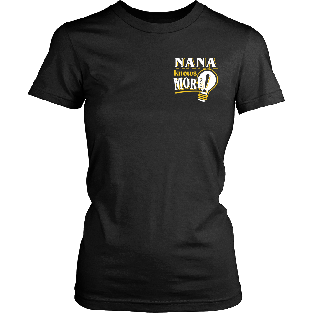 NANA Knows More T-Shirt -  NANA Shirt - TeeAmazing