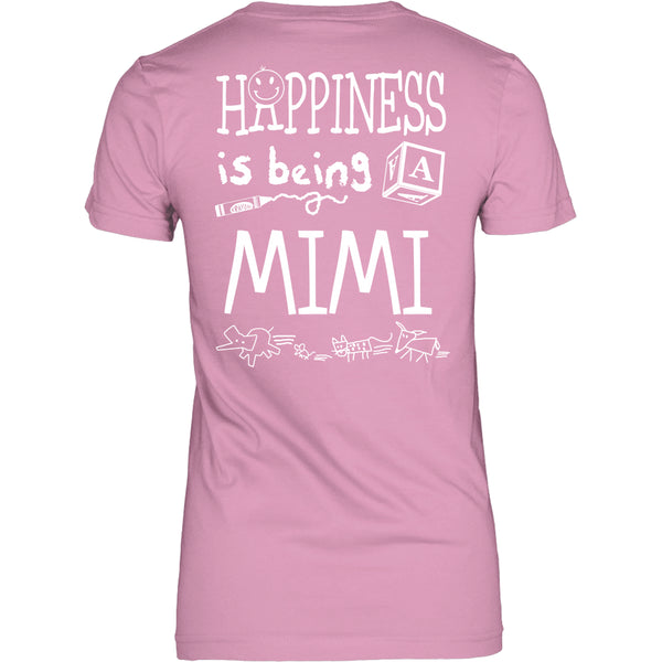 Happiness is Being MiMi T-Shirt - MiMi Shirt - TeeAmazing