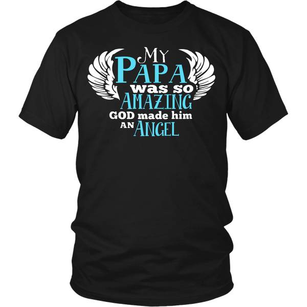 My PAPA Was So Amazing T Shirts, Tees & Hoodies - Grandpa Shirts - TeeAmazing
