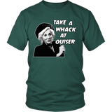 Take a whack at Ouiser! T Shirts, Tees & Hoodies - Steel Magnolias Shirts - TeeAmazing - 3