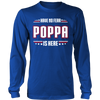 Have No Fear Poppa Is Here T-Shirt - Poppa Shirt - TeeAmazing - 4
