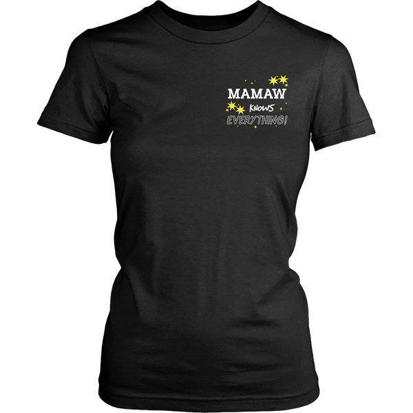 Mamaw Knows Everything T-Shirt -  Mamaw Shirt - TeeAmazing - 17