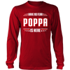 Have No Fear Poppa Is Here T-Shirt - Poppa Shirt - TeeAmazing
