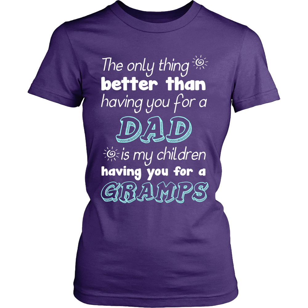 My Children Having You For A Gramps T Shirts, Tees & Hoodies - Grandpa Shirts - TeeAmazing