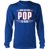 Have No Fear Pop Is Here T-Shirt - Pop Shirt - TeeAmazing - 4