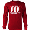 Have No Fear Pop Is Here T-Shirt - Pop Shirt - TeeAmazing - 5