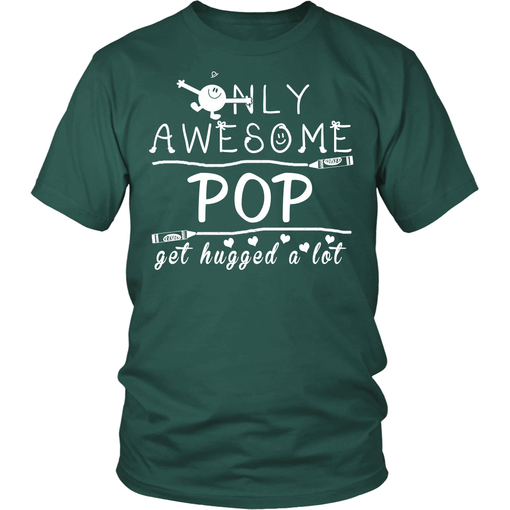 Only Awesome Pop Get Hugged A Lot T Shirts, Tees & Hoodies - Grandpa Shirts - TeeAmazing