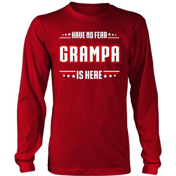 Have No Fear Grampa Is Here T-Shirt - Grampa Shirt - TeeAmazing