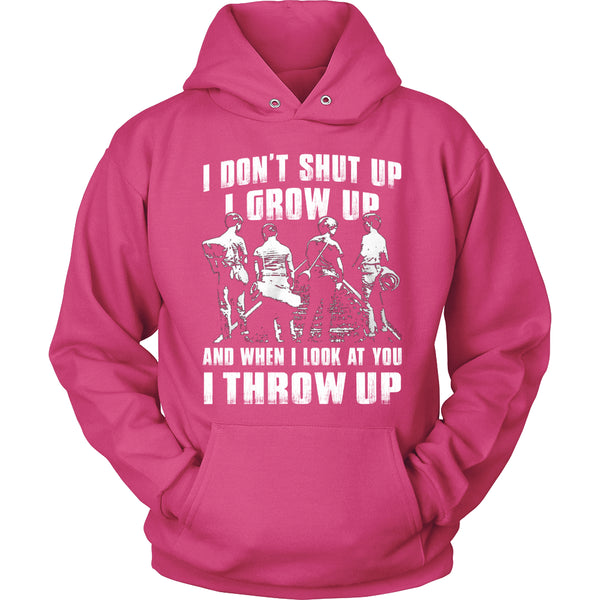 I Don't Shut Up... T Shirts, Tees & Hoodies - Stand By Me Shirts - TeeAmazing - 8