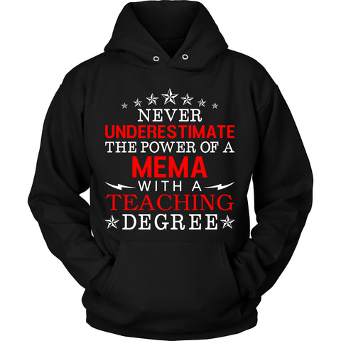 Never Underestimate Mema Teaching T-Shirt - Mema Shirt - TeeAmazing