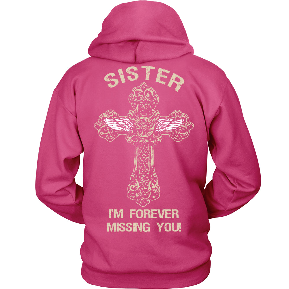 I'm Forever Missing You! Sister T-Shirt - Family Shirt - TeeAmazing