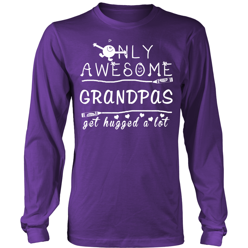 Only Awesome Grandpas Get Hugged A Lot T Shirts, Tees & Hoodies - Grandpa Shirts - TeeAmazing