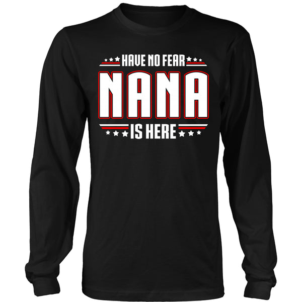 Have No Fear Nana Is Here T-Shirt - Nana Shirt - TeeAmazing - 6