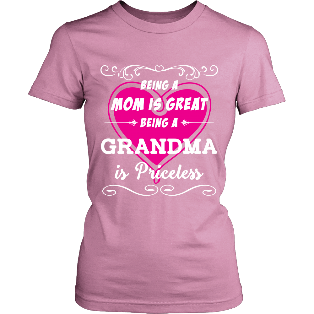 Being Grandma Mom Is Priceless T-Shirt - Grandma Shirt - TeeAmazing