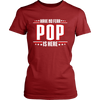 Have No Fear Pop Is Here T-Shirt - Pop Shirt - TeeAmazing - 11