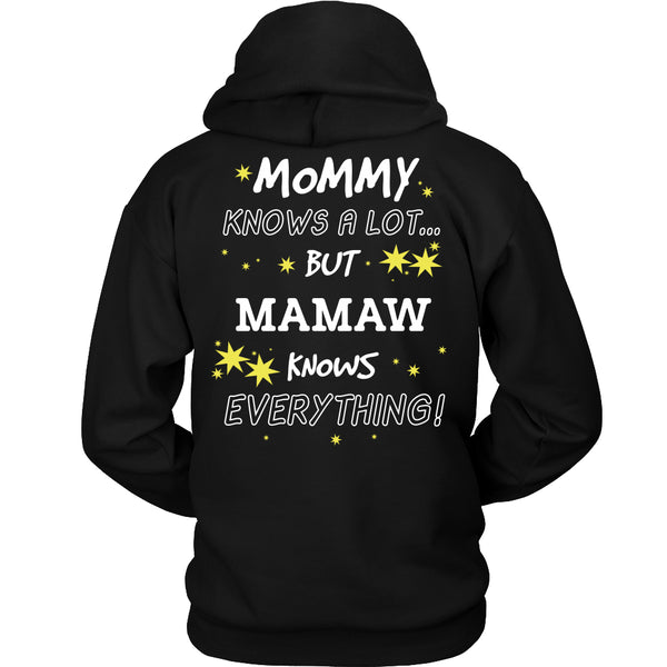 Mamaw Knows Everything T-Shirt -  Mamaw Shirt - TeeAmazing - 1