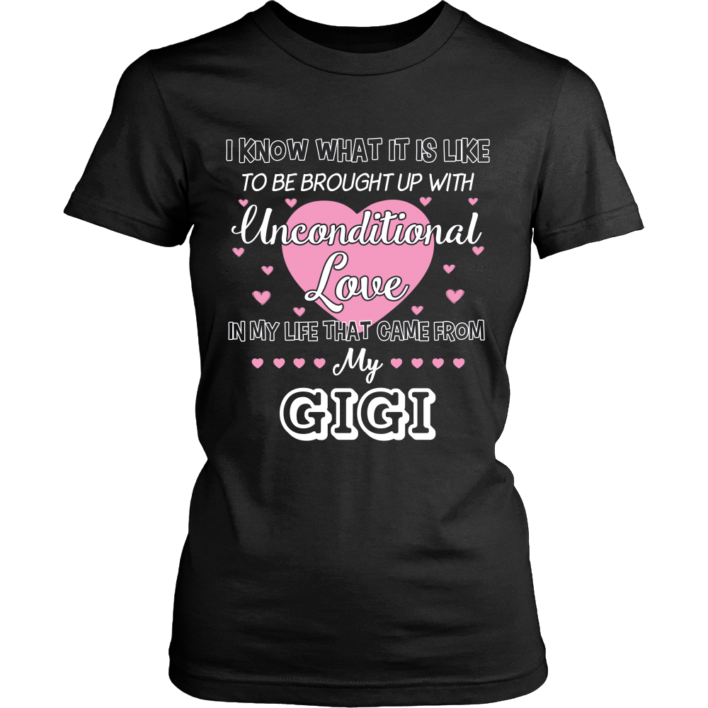 Uncondition Love GiGi T-Shirt - GiGi Shirt - TeeAmazing