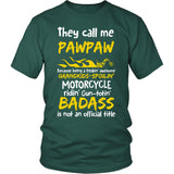 They Call Me Pawpaw Motorcycle T-Shirt - Pawpaw Motorcycle Shirt - TeeAmazing
