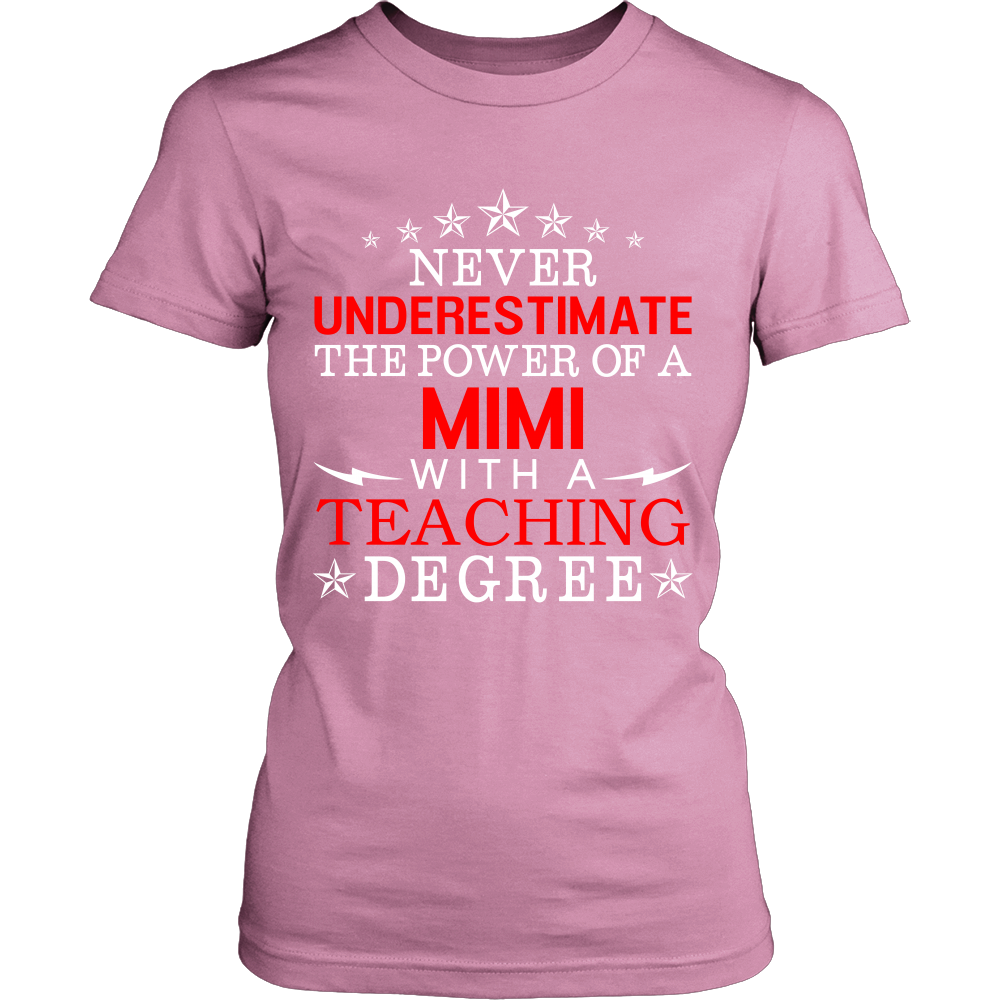 Never Underestimate MiMi Teaching T-Shirt - MiMi Shirt - TeeAmazing
