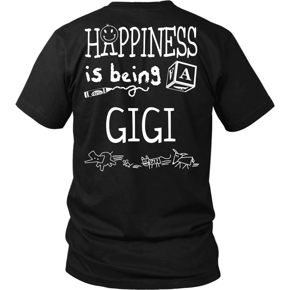 Happiness is Being GiGi T-Shirt - GiGi Shirt - TeeAmazing