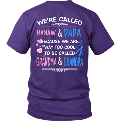 We're Called MAMAW & PAPA T Shirts, Tees & Hoodies - MAMAW Shirts - TeeAmazing