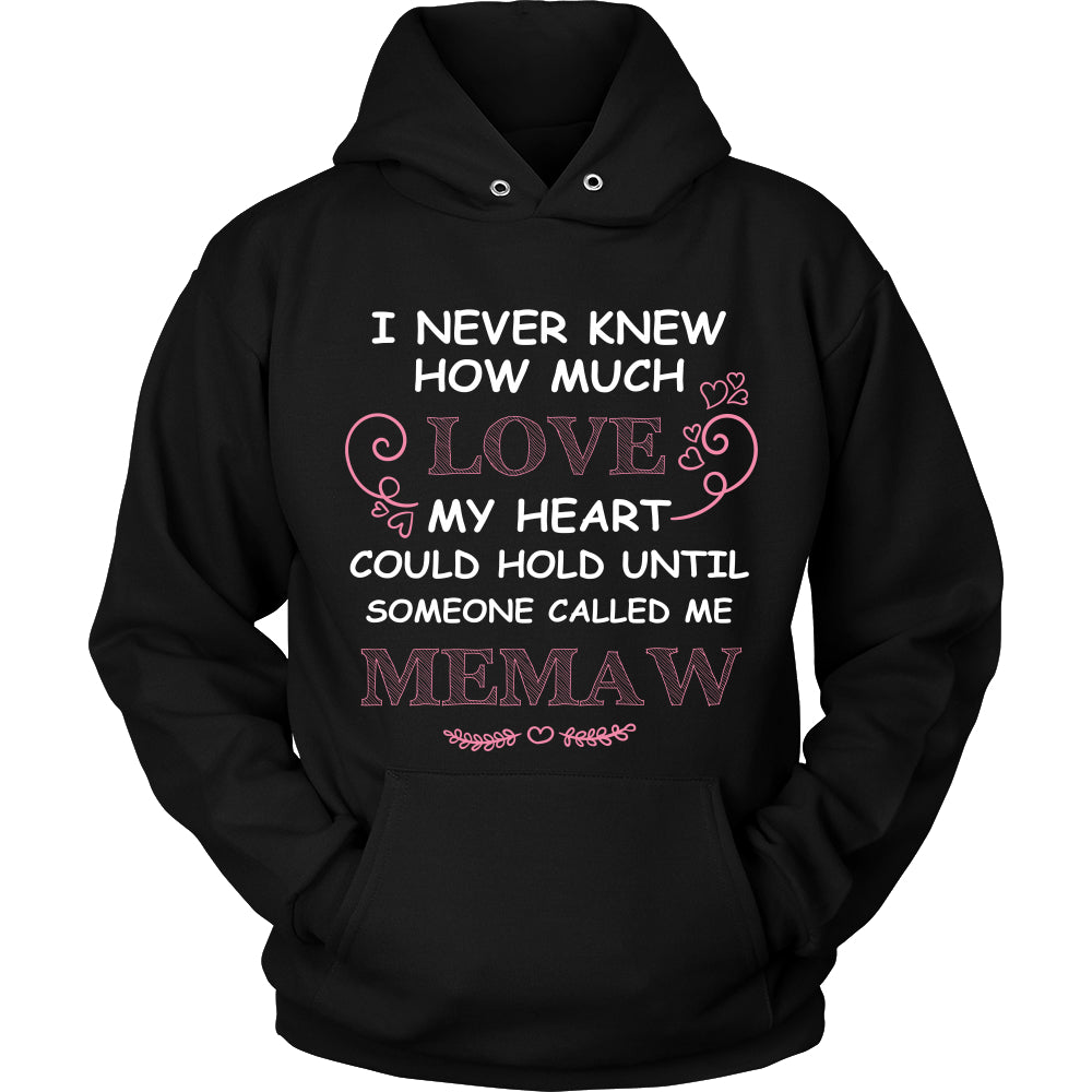 I Never Knew How Much Love Memaw T-Shirt - Memaw Shirt - TeeAmazing