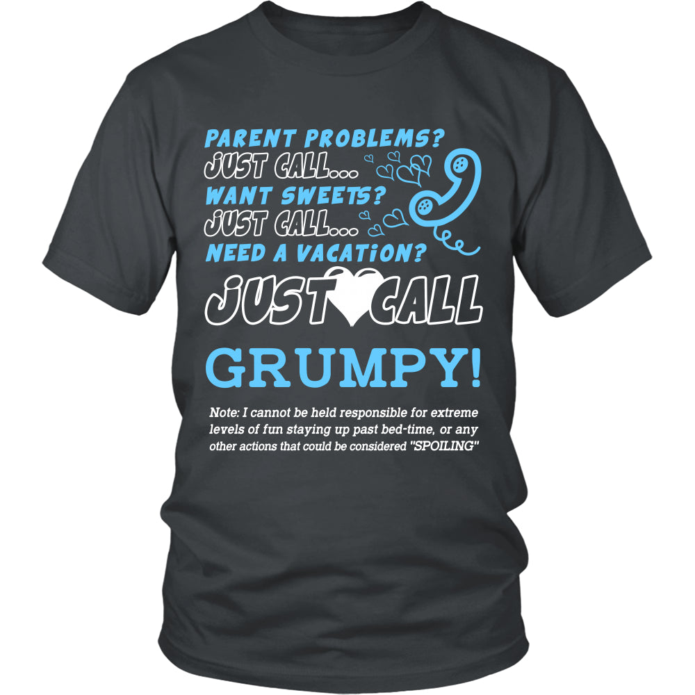 Just Call Grumpy T-Shirt - Grumpy Shirt - TeeAmazing